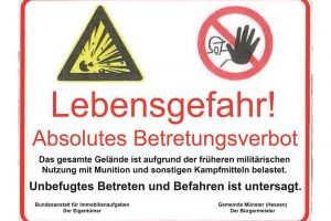 Lebensgefahr - absolutes Betretungsverbot!